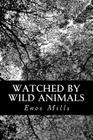 Watched by Wild Animals Cover Image