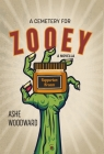 A Cemetery for Zooey: A Novella Cover Image