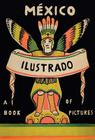 Mexico Illustrated 1920-1950 Cover Image