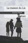 La maison du Lis: roman Cover Image