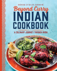 Beyond Curry Indian Cookbook: A Culinary Journey Through India Cover Image