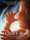 A Child Is Born: The fifth edition of the beloved classic--completely revised and updated Cover Image