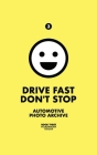Drive Fast Don't Stop - Book 3: Volkswagen and Toyota Cover Image