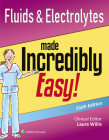 Fluids & Electrolytes Made Incredibly Easy! (Incredibly Easy! Series®) Cover Image