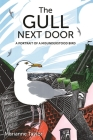 The Gull Next Door: A Portrait of a Misunderstood Bird Cover Image