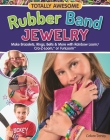 Totally Awesome Rubber Band Jewelry Cover Image