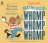 Squeak, Rumble, Whomp! Whomp! Whomp!: A Sonic Adventure Cover Image