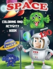 Space Coloring and Activity Book for Kids Ages 4-8 130 Images: 130 space illustrations and fun games that will entertain and keep children and adults Cover Image