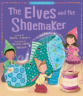 The Elves and the Shoemaker (My First Fairy Tales) Cover Image