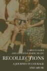Recollections: A Journey of Courage and Abuse Cover Image