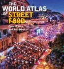 The World Atlas of Street Food Cover Image