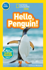 National Geographic Readers: Hello, Penguin! (Pre-reader) Cover Image