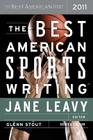 The Best American Sports Writing 2011 (The Best American Series ®) Cover Image