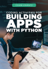Coding Activities for Building Apps with Python Cover Image
