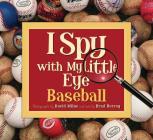 I Spy with My Little Eye Baseball: Baseball Cover Image
