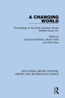 A Changing World: Proceedings of the North American Serials Interest Group, Inc. Cover Image