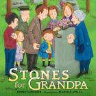 Stones for Grandpa Cover Image