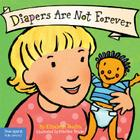 Diapers Are Not Forever (Best Behavior® Board Book Series) Cover Image