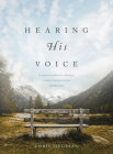 Hearing His Voice: 90 Devotions to Deepen Your Connection with God Cover Image