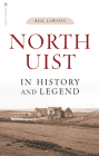 North Uist in History and Legend Cover Image