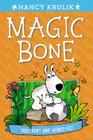 Dogs Don't Have Webbed Feet #7 (Magic Bone #7) Cover Image