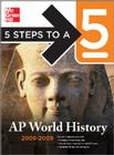 Five Steps to a 5: AP World History Cover Image