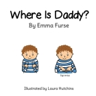 Where is Daddy? Cover Image