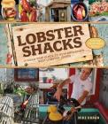Lobster Shacks: A Road-Trip Guide to New England's Best Lobster Joints Cover Image