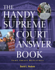 The Handy Supreme Court Answer Book (Handy Answer Books) Cover Image