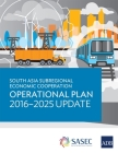 South Asia Subregional Economic Cooperation Operational Plan 2016-2025 Update Cover Image