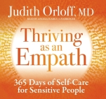 Thriving as an Empath: 365 Days of Self-Care for Sensitive People Cover Image