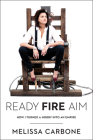 Ready, Fire, Aim: How I Turned a Hobby Into an Empire Cover Image