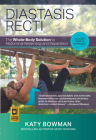 Diastasis Recti: The Whole Body Solution to Abdominal Weakness and Separation Cover Image