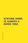 INTROVERT POWER Staying home is always a good idea: The secret strengths of INFJ personality Dot Grid Composition Notebook with Funny Quote Gifts for Cover Image