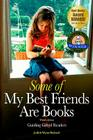 Some of My Best Friends Are Books: Guiding Gifted Readers (3rd Edition) Cover Image