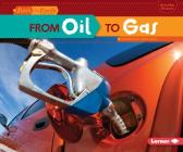 From Oil to Gas (Start to Finish) Cover Image
