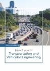Handbook of Transportation and Vehicular Engineering Cover Image