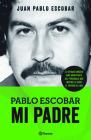 Pablo Escobar. Mi Padre Cover Image