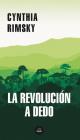 La revolución a dedo / The Random Revolution (MAPA DE LAS LENGUAS) Cover Image