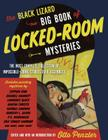 The Black Lizard Big Book of Locked-Room Mysteries: The Most Complete Collection of Impossible-Crime Stories Ever Assembled Cover Image