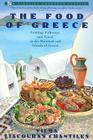 Food of Greece: Cooking, Folkways, and Travel in the Mainland and Islands of Greece Cover Image