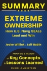 Summary of Extreme Ownership: How US Navy SEALs Lead and Win (Analysis and Review of Key Concepts and Lessons Learned) (Special Operations #2) Cover Image