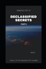 Amazing Top 10 Declassified Secrets. Part-1 Cover Image