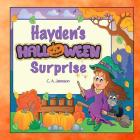Hayden's Halloween Surprise (Personalized Books for Children) Cover Image