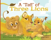 A Tail of Three Lions - Paperback Cover Image