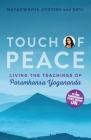Touch of Peace: Living the Teachings of Paramhansa Yogananda Cover Image