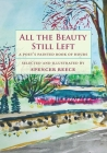 All the Beauty Still Left: A Poet's Painted Book of Hours Cover Image