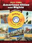 Old-Time American Cities and Sights CD-ROM and Book (Dover Electronic Clip Art) Cover Image
