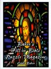 Baker's Fill-In Bible Puzzle Magazine Cover Image