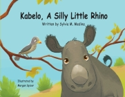Kabelo, A Silly Little Rhino - Paperback Cover Image
